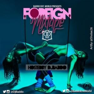 DJ Baddo - Foreign Mix